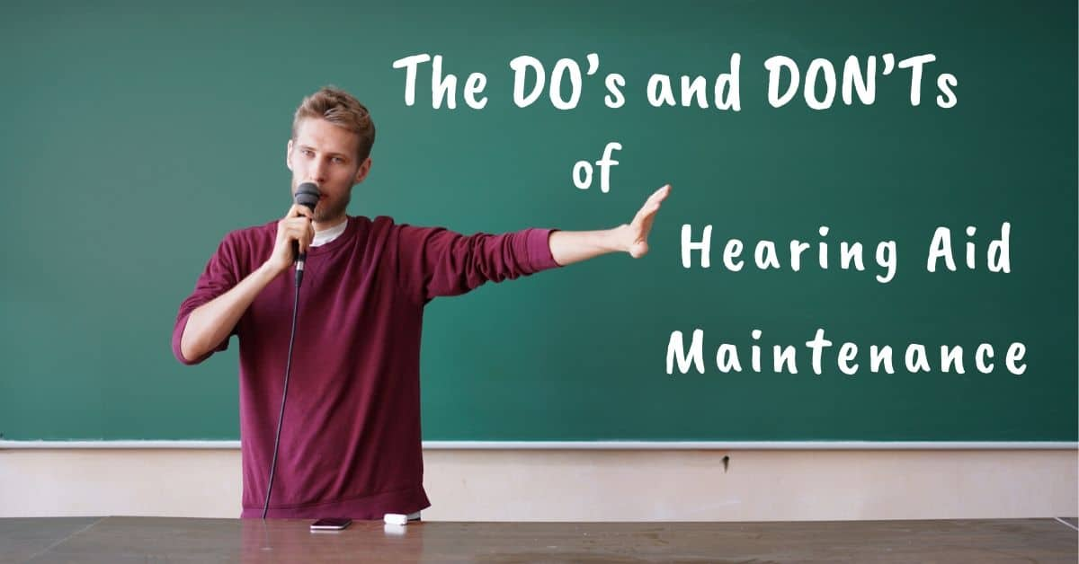 The Do's and Don'ts of Hearing Aid Maintenance