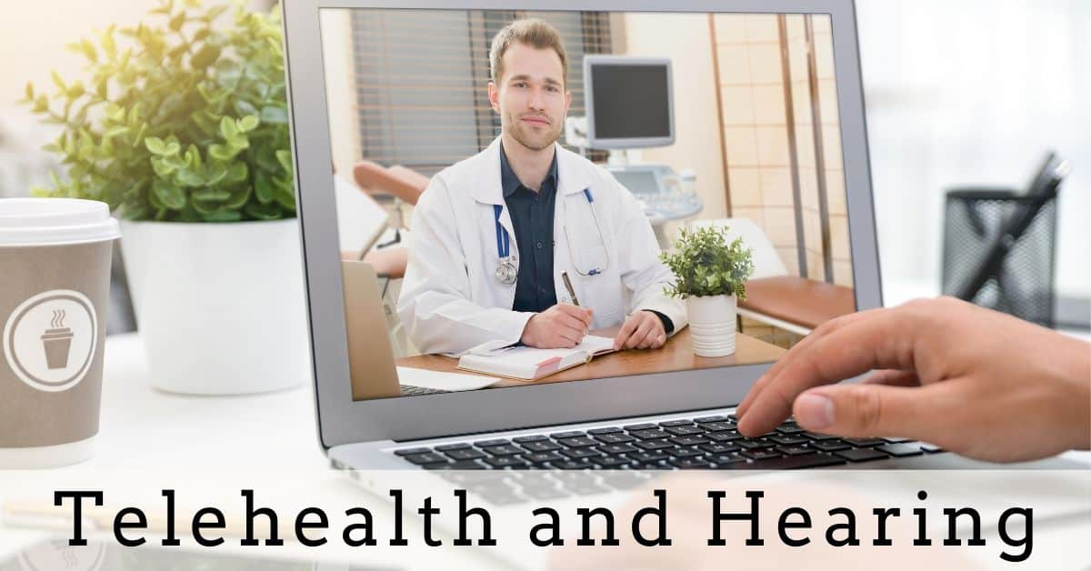 Telehealth and Hearing